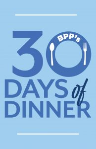 30 Days of Dinner: Home Edition